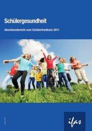 Projekt Schülergesundheit - Schülerfeedback: Ergebnisbericht