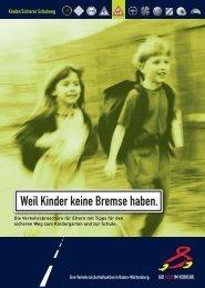 Weil Kinder keine Bremse haben. - Unfallkasse Baden-Württemberg