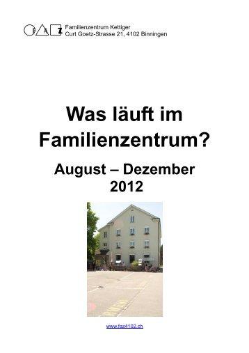 Was läuft im Familienzentrum? August – Dezember 2012