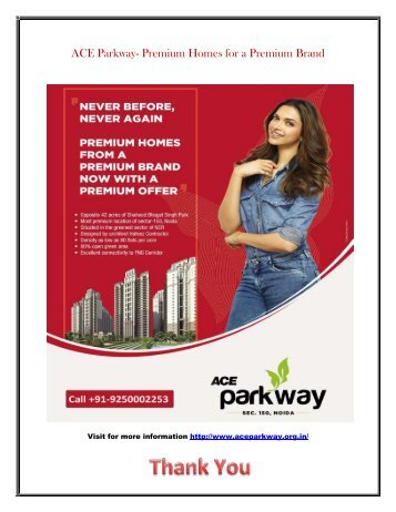 ACE Parkway- Premium Homes for a Premium Brand