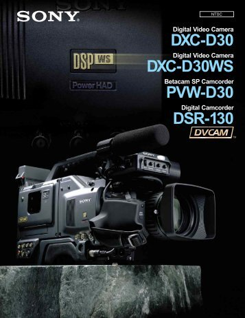 The Sony DXC-D30 is a bench mark - Mirage Productions