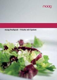maag freshpack – Frische mit System - Maag GmbH