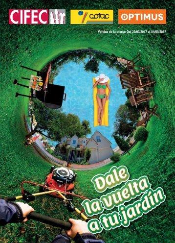 Catalogo Cofac primavera, DALE LA VUELTA A TU JARDIN del 23 de Marzo al 4 de Septiembre 2017