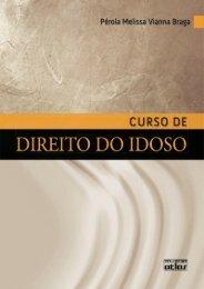 Pérola Melissa Vianna Braga - Curso de Direito do Idoso