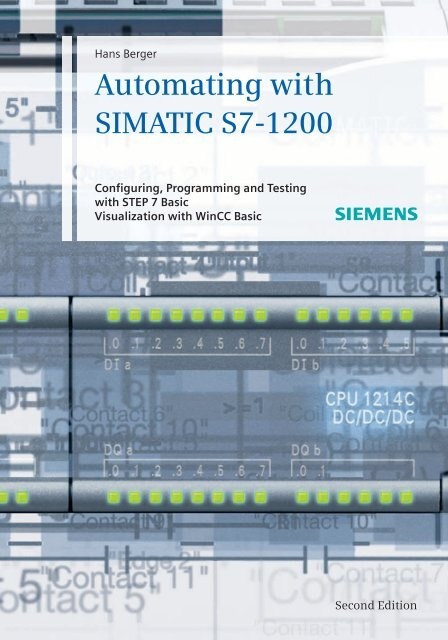 Automating with SIMATIC S7-1200 Configuring, Programming and Test