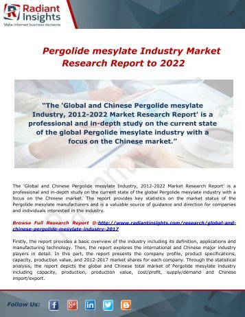 Pergolide mesylate Industry Market Research Report to 2022: Radiant Insights,Inc