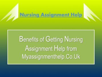 Benefits of Getting Nursing Assignment Help from Myassignmenthelp