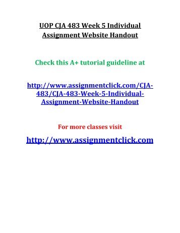 UOP CJA 483 Week 5 Individual Assignment Website Handout