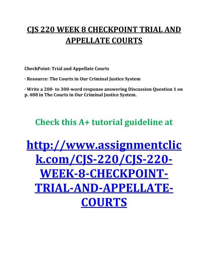 cjs220 week 8 philosophy punishment Cjs 220 week 4 individual assignment prosecution versus defense paper for more course tutorials visit wwwuophelpcom .