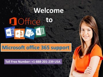 office 365 technical support number  +1-888-201-239