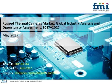 Rugged Thermal Cameras Market to Grow at a CAGR of 9.1% by 2027