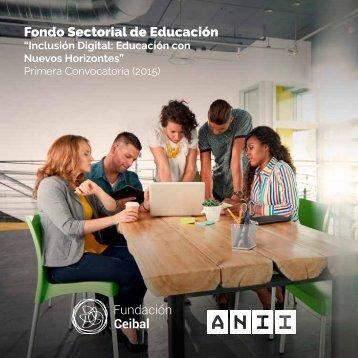 Fondo Sectorial de  Educación: Inclusión Digital: Educación con Nuevos Horizontes
