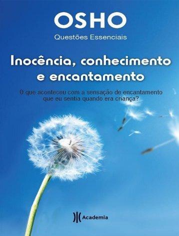 Inocencia, conhecimento e encan - Osho