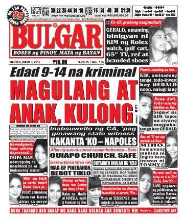 May 9, 2017 BULGAR: BOSES NG PINOY, MATA NG BAYAN