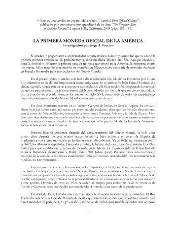 LA PRIMERA MONEDA OFICIAL DE LA AMÉRICA