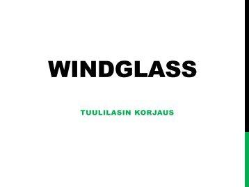 Windglass Tuulilasin Korjaus