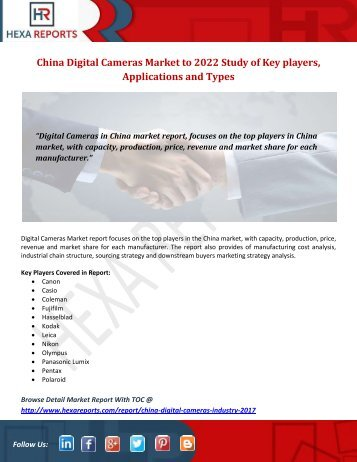 China Digital Cameras Market to 2022 Study of Key players, Applications and Types
