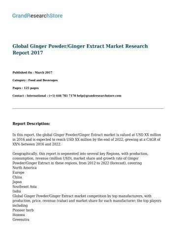 Global Ginger Powder/Ginger Extract Market Research Report 2017