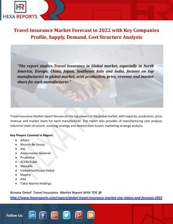 Travel Insurance Market Forecast to 2022 with Key Companies Profile, Supply, Demand, Cost Structure Analysis