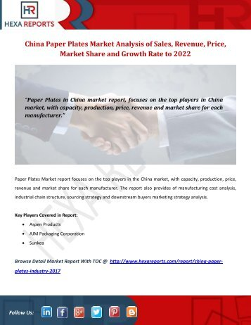 China Paper Plates Market Analysis of Sales, Revenue, Price, Market Share and Growth Rate to 2022