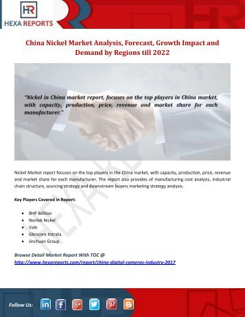 China Nickel Market Analysis, Forecast, Growth Impact and Demand by Regions till 2022