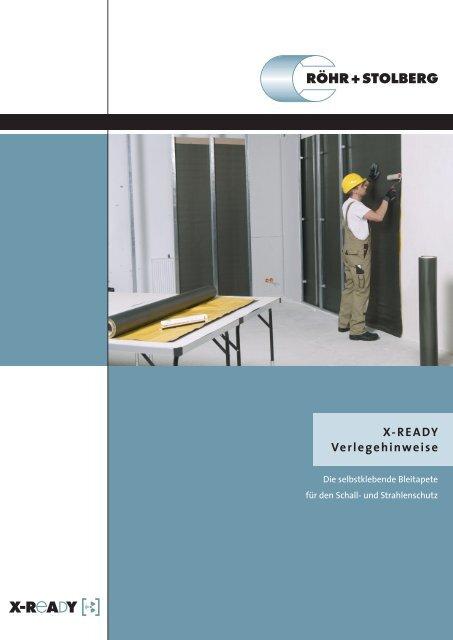 X-READY Verlegehinweise - Röhr + Stolberg GmbH