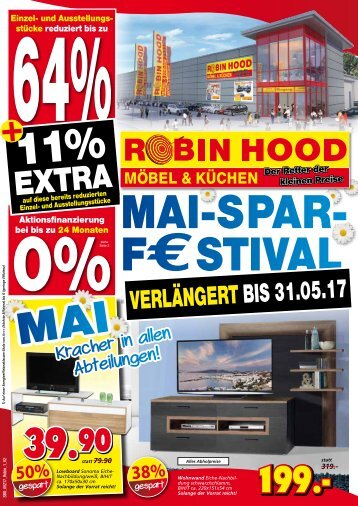 Mai-Spar-F€stival verlängert bis 31.5.! Günstige Möbel und Küchen bei Robin Hood, 78166 Donaueschingen