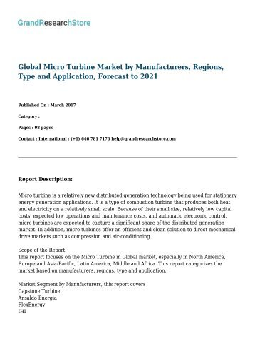 Global Micro Turbine Market by Manufacturers, Regions, Type and Application, Forecast to 2021