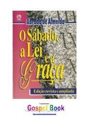 Abraão de Almeida - O Sábado, a Lei e a Graça