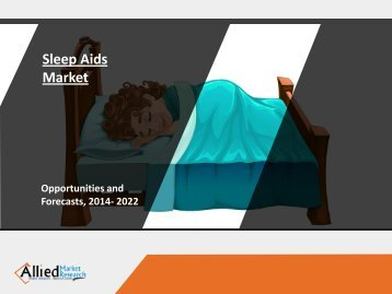 Sleep Aids Market Expected to Reach $79,851 Million by 2023