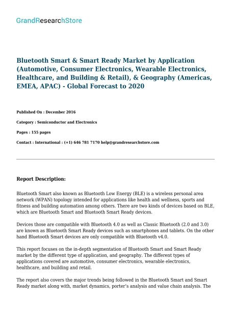 Bluetooth Smart & Smart Ready Market by Application (Automotive, Consumer Electronics, Wearable Electronics, Healthcare, and Building & Retail), & Geography (Americas, EMEA, APAC) - Global Forecast to 2020