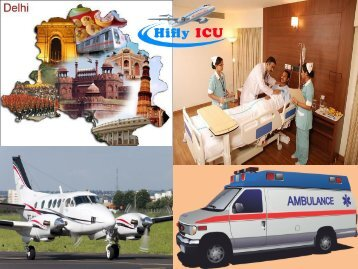 ICU Medical Evacuation Services in Delhi and Patna round the clock Emergency Services