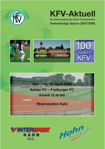 Samstag, 19. April 2008 Kehler FV – Freiburger FC Rheinstadion Kehl