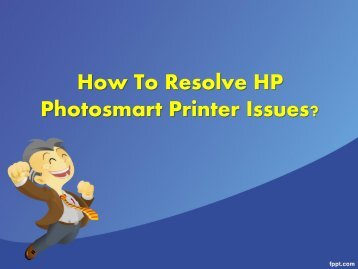 How To Resolve HP Photosmart Printer Issues?