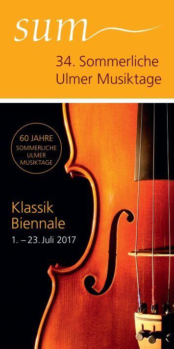 sum Sommerliche Ulmer Musiktage 2017
