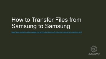How to Transfer Files from Samsung to Samsung