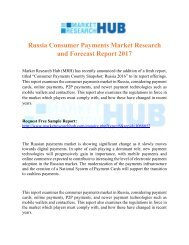 Russia Consumer Payments Market Research and Forecast Report 2017