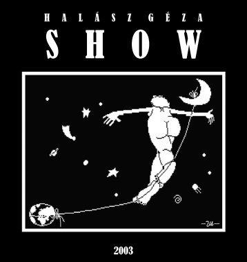 Halász Géza Show 2003