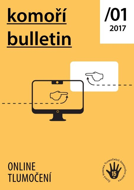 Bulletin České komory tlumočníků znakového jazyka
