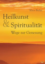 Heilkunst und Spiritualität. Wege zur Genesung