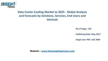 Worldwide Data Center Cooling Industry PEST Analysis, Revenue and Forecasts to 2025