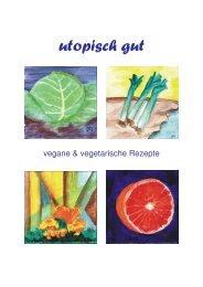 Utopisches Kochbuch - Bioladen MOMO