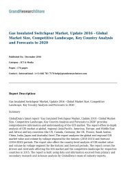 Gas Insulated Switchgear Market, Update 2016 - Global Market Size, Competitive Landscape, Key Country Analysis and Forecasts to 2020