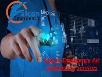 Do You Emergently Need Air Ambulance Services in Visakhapatnam and Vijayawada