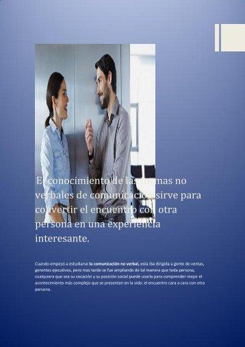 El conocimiento de las formas no verbales de comunicación sirve para convertir el encuentro con otra persona en una experiencia interesante