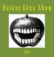 Halász Géza Show 2007