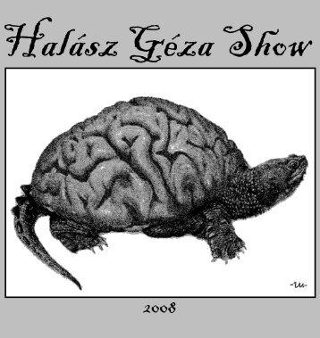 Halász Géza Show 2008