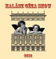 Halász Géza Show 2012