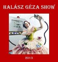 Halász Géza Show 2013
