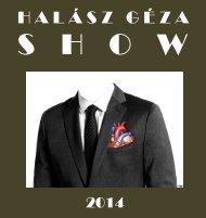 Halász Géza Show 2014